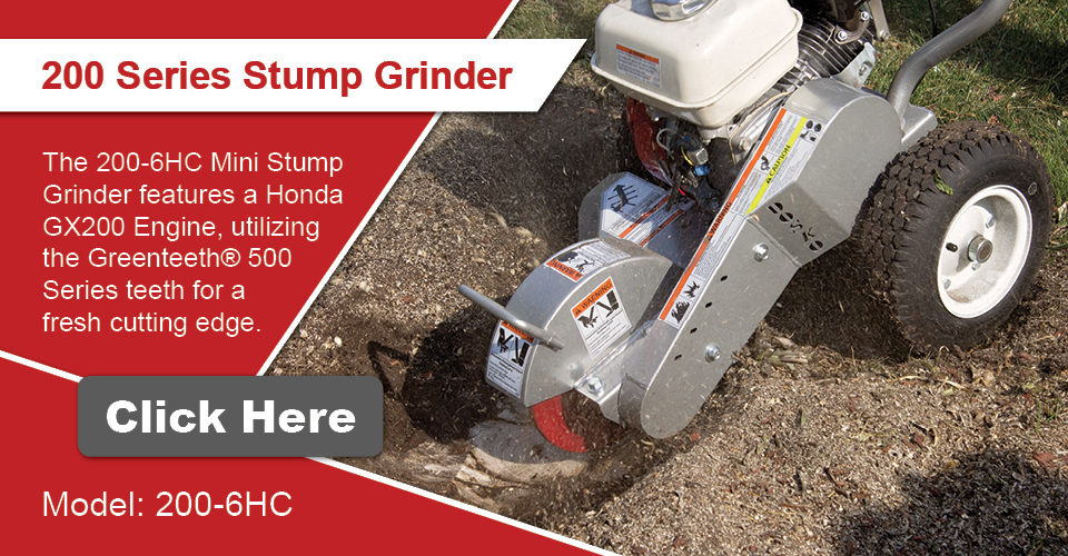 Check out the 220-6HC Stump Grinder